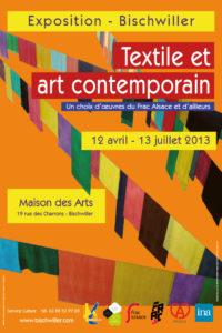 Affiche de l'exposition textile et art contemporain à Bischwiller
